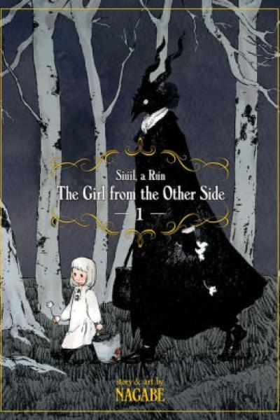 The Girl from the Other Side Vol. 1 by Nagabe