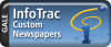 Infotrac - Custom Newspapers